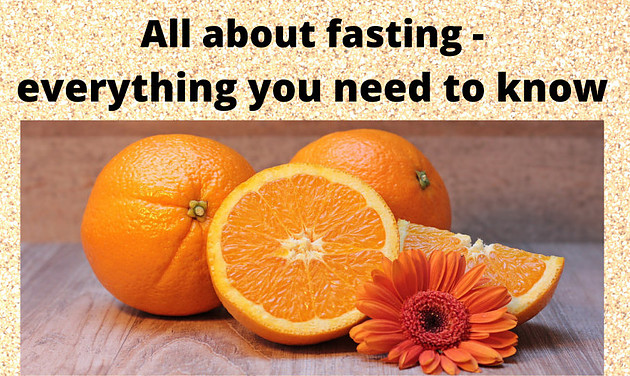 All about fasting
